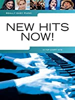 Really Easy Piano: New Hits Now