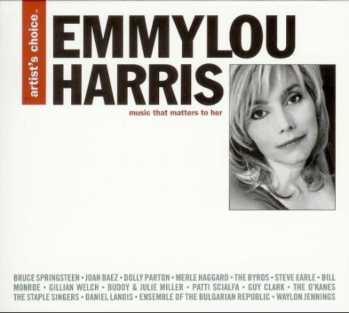 Emmylou Harris Album: «Artist's Choice: Emmylou Harris» Emmylou Harris Song List