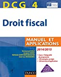 Image de DCG 4 - Droit fiscal 2014/2015 - 8e éd. : Manuel et Applications