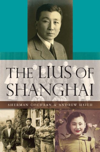 Sherman Cochran - The Lius of Shanghai