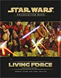 Living Force Campaign Guide (Star Wars Accessory) (0786919639) by Wiese, Robert