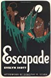 Escapade (0813916410) by Scott, Evelyn
