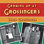 Growing Up at Grossinger's | [Tania Grossinger]