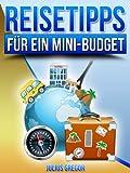 Reisetipps f�r ein Mini-Budget