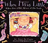 When I Was Little: A Four-Year-Old's Memoir of Her Youth (0064434230) by Curtis, Jamie Lee