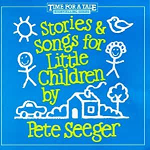 Stories & Songs for Little Children