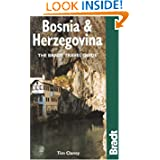 Bosnia and Herzegovina: The Bradt Travel Guide