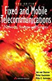 img - for Fixed and Mobile Telecommunications: Networks, Systems and Services (2nd Edition) book / textbook / text book