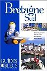 Guide Bleu : Bretagne Sud
