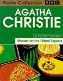 Agatha Christie Murder on the Orient Express: Starring John Moffat as Hercule Poirot (BBC Radio Collection)