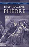Phèdre (Dover Thrift Editions) (0486419274) by Jean Racine