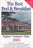 img - for The Best Bed and Breakfast in England, Scotland and Wales 2003 book / textbook / text book