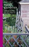 Projects for Small Gardens (1841721247) by Bird, Richard