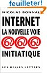 Internet, la nouvelle voie initiatique