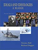 Ideals and Ideologies: A Reader (4th Edition) (032107775X) by Terence Ball