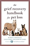 img - for The Grief Recovery Handbook for Pet Loss book / textbook / text book