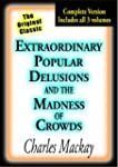 Extraordinary Popular Delusions and t...