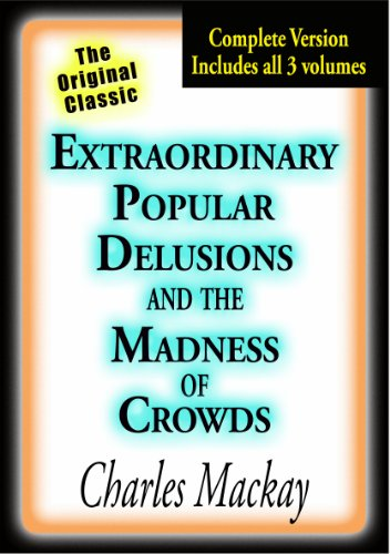 Extraordinary Popular Delusions Madness ebook