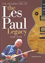 The Modern Era of the Les Paul Legacy: 1968-2008