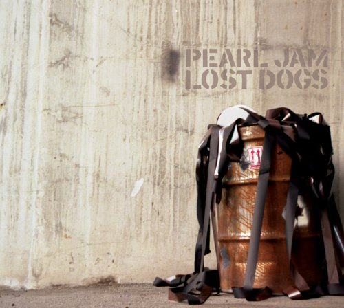 Pearl Jam - Lost Dogs: Rarities and B Sides (CD 1) - Zortam Music