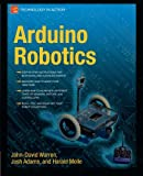 img - for Arduino Robotics (Technology in Action) book / textbook / text book