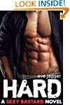 Hard (A Sexy Bastard Novel Book 1)