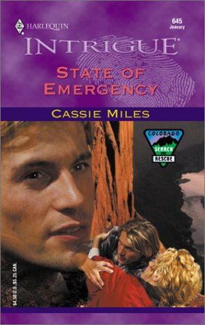 Image for State Of Emergency (Colorado Search And Rescue) (Harlequin Intrigue, No. 645)