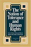 img - for The Notion of Tolerance and Human Rights: Essays in Honour of Raymond Klibansky book / textbook / text book