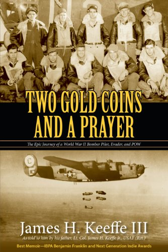 Image of Two Gold Coins and a Prayer: The Epic Journey of a World War II Bomber Pilot and POW