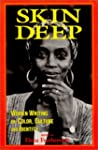 Skin Deep: Women Writing on Color, Cu...