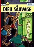 ALIX T09 : LE DIEU SAUVAGE
