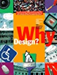 Why Design?: Projects from the Nation...