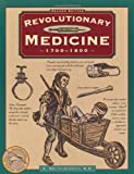 img - for Revolutionary Medicine, 2nd (Illustrated Living History Series) book / textbook / text book