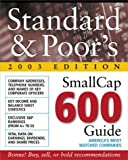 img - for Standard & Poor's Smallcap 600 Guide : 2003 Edition book / textbook / text book