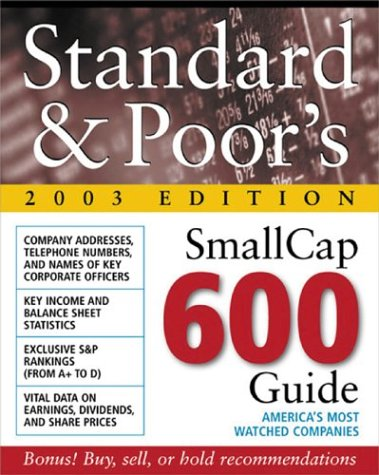 Standard & Poor'S Smallcap 600 Guide : 2003 Edition
