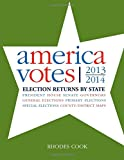 img - for America Votes 31: Election Returns by State, 2013-2014 book / textbook / text book