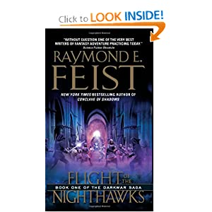 Flight of the Nighthawks (The Darkwar Saga, Book 1) by Raymond E. Feist
