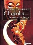 Chocolate, Behind the Scenes: Chocola...