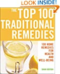 The Top 100 Traditional Remedies: 100...