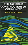 The symbolic construction of community /