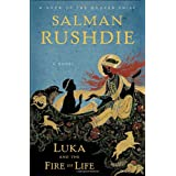 Luka and the Fire of Life: A Novel ~ Salman Rushdie