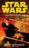 img - for Rule of Two (Star Wars: Darth Bane, Book 2) book / textbook / text book