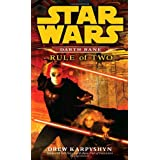 Rule of Two (Star Wars: Darth Bane, Book 2) ~ Drew Karpyshyn