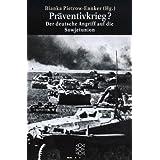 """Pr�ventivkrieg?: Der deutsche Angriff auf die Sowjetunionvon """"Bianka Pietrow-Ennker"""""""