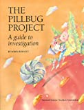 The Pillbug Project: A Guide to Investigation