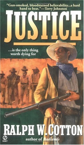 Image for Justice (Big Iron Series , No 3)