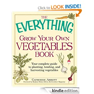 FREE KINDLE BOOK: The Everything Grow Your Own Vegetables Book