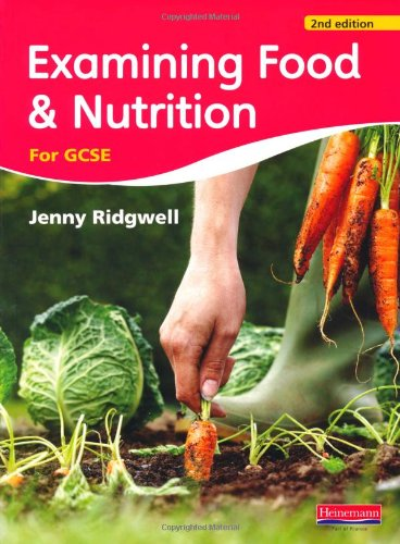Examining Food and Nutrition for GCSE