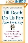 Till Death Do Us Part (Unless I Kill...