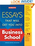 Essays That Will Get You into Busines...